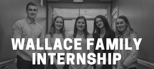 2021 Wallace Family Summer Internship Application is Now Open!